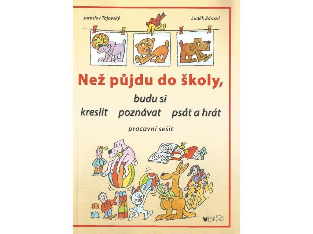 BLUG Než půjdu do školy - Jaroslav Tajovský