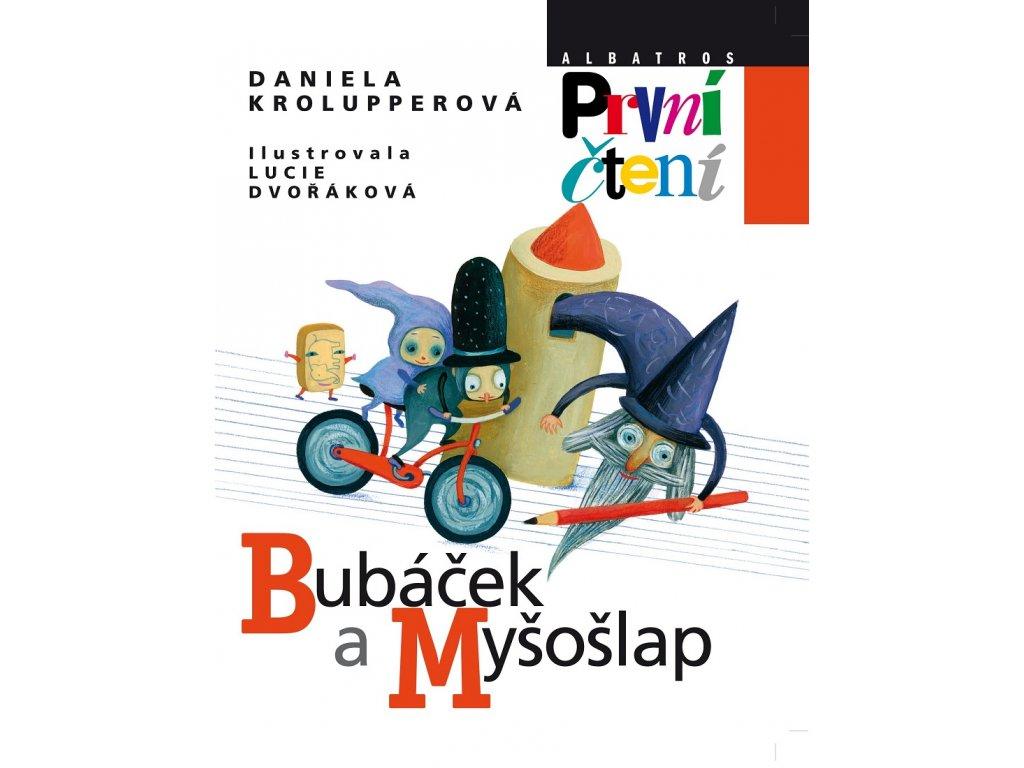 ALBATROS Bubáček a Myšošlap - Daniela Krolupperová