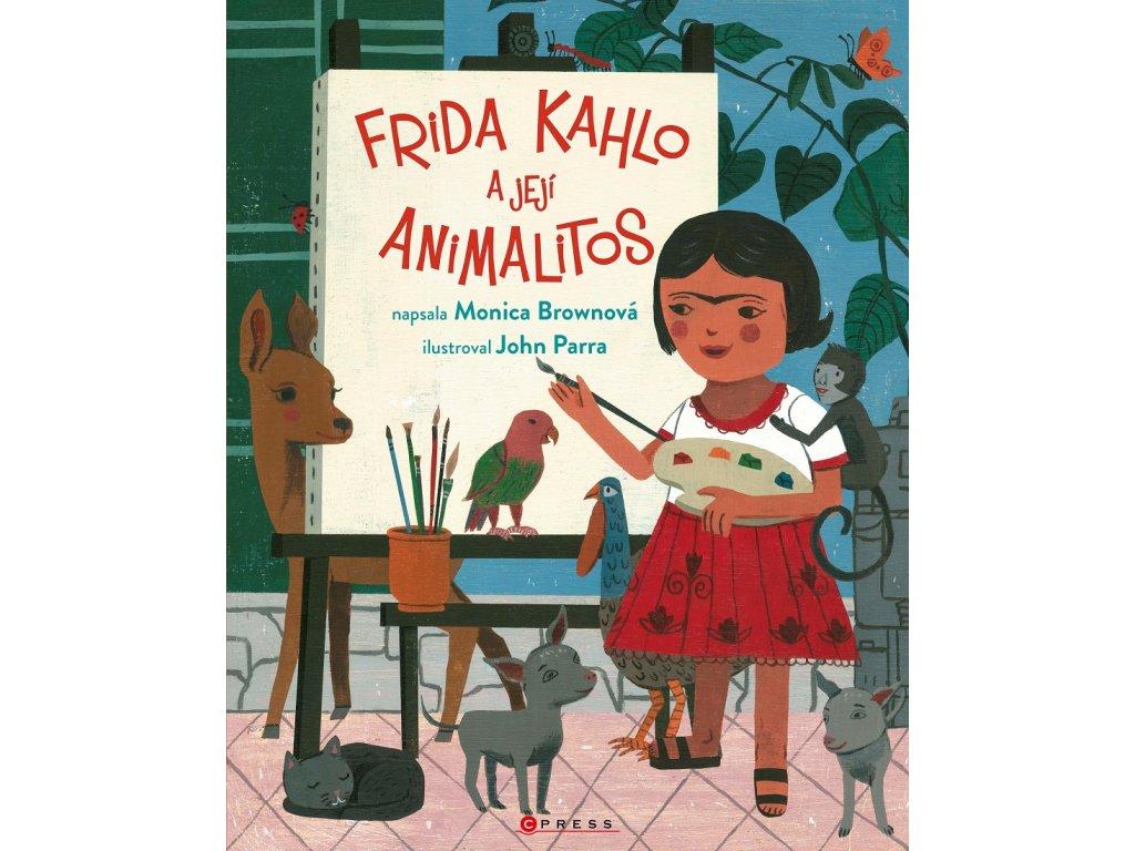 CPRESS Frida Kahlo a její animalitos - Monica Brown