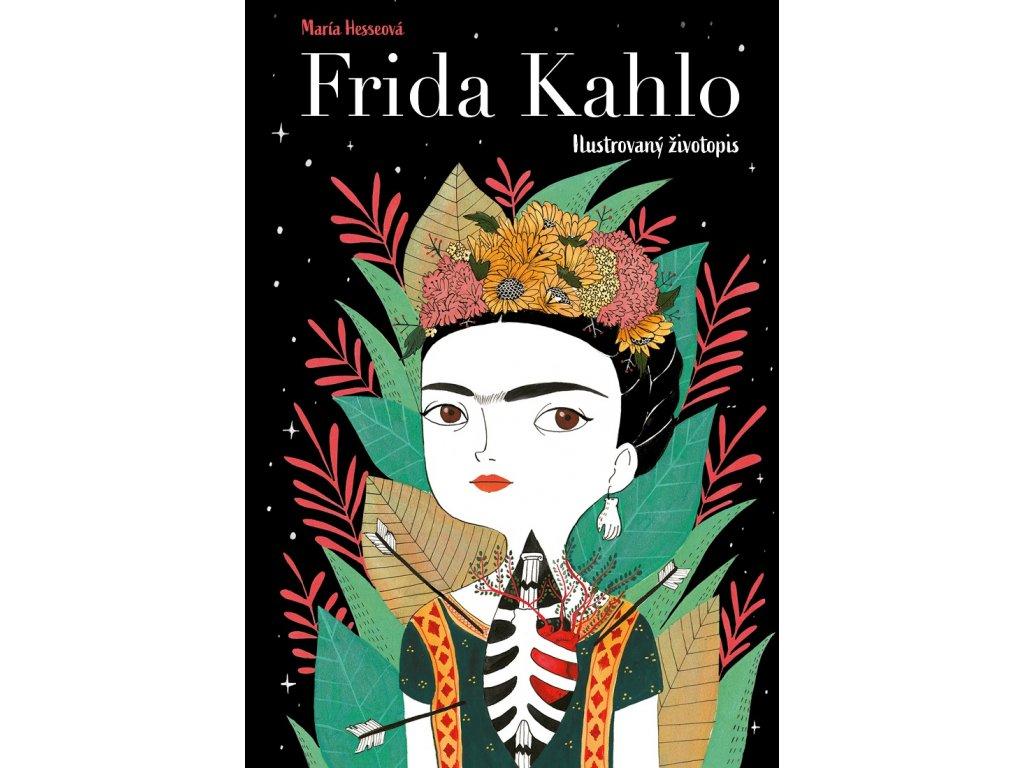 Frida Kahlo Ilustrovany zivotopis