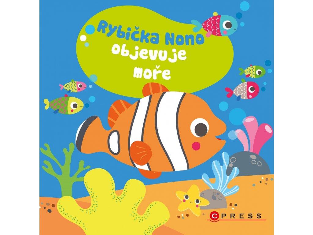 Rybička Nono objevuje moře