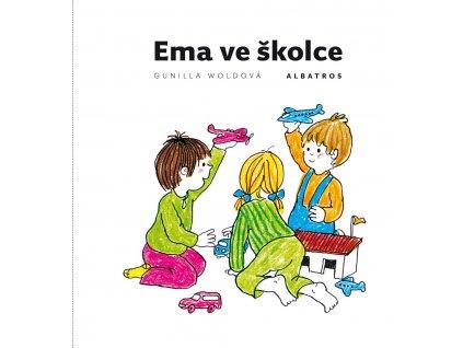ALBATROS Ema ve školce - Gunilla Woldová