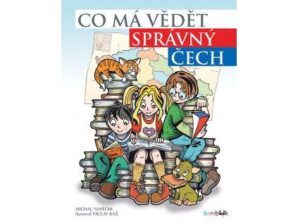 GRADA Co má vědět správný Čech