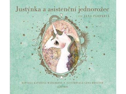 ALBATROS Justýnka a asistenční jednorožec - Kateřina Maďarková (audiokniha pro děti)