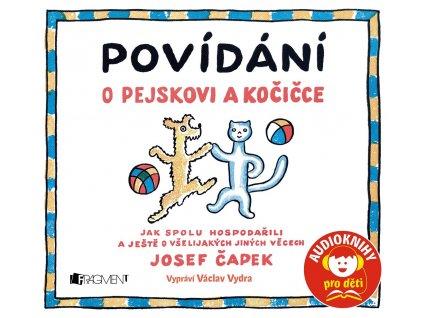 ALBATROS Povídání o pejskovi a kočičce (audiokniha pro děti) - Josef Čapek