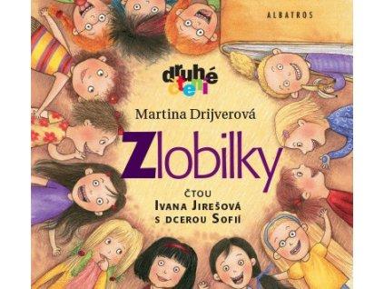 ALBATROS Zlobilky (audiokniha pro děti) - Martina Drijverová