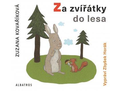 ALBATROS Za zvířátky do lesa (audiokniha pro děti) - Zuzana Kovaříková