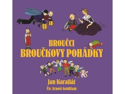Broučci: Broučkovy pohádky (audiokniha pro děti)