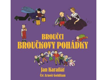 XYZ Broučci: Broučkovy pohádky (audiokniha pro děti) - Jan Karafiát
