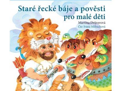 ALBATROS Staré řecké báje a pověsti pro malé děti (audiokniha pro děti) - Martina Drijverová
