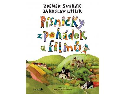 GRADA Písničky z pohádek a filmů - Zděněk Svěrák, Jaroslav Uhlíř