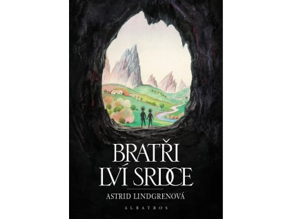 ALBATROS Bratři Lví srdce - Astrid Lindgrenová