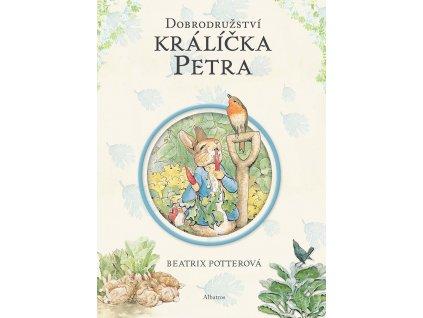 ALBATROS Dobrodružství králíčka Petra - Beatrix Potterová