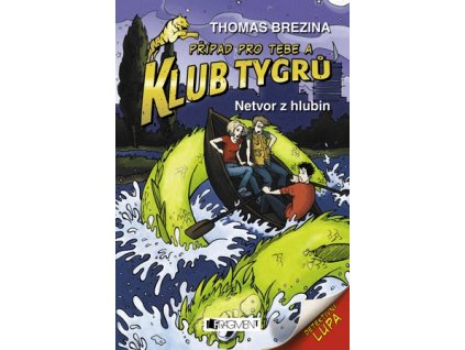 Fragment Klub Tygrů - Netvor z hlubin - Thomas C.Brezina