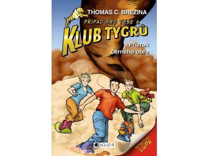 Fragment Klub Tygrů - Přízrak černého obra - Thomas C.Brezina