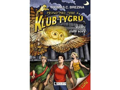 Fragment Klub Tygrů – Volání zlaté sovy - Thomas C.Brezina
