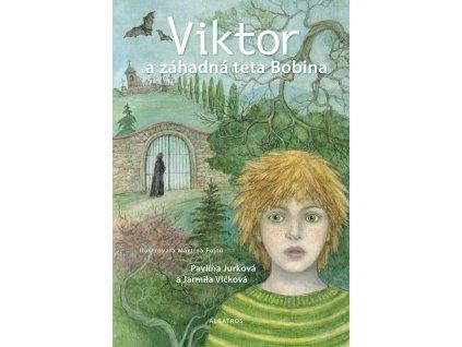 ALBATROS Viktor a záhadná teta Bobina -  Jarmila Vlčková, Pavlína Jurková