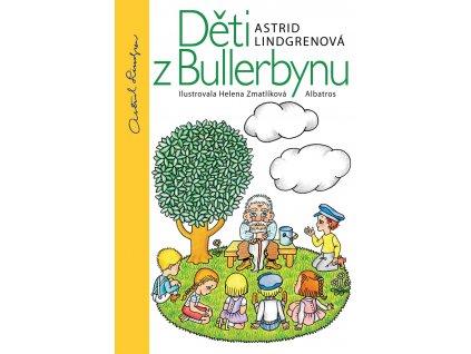 ALBATROS Děti z Bullerbynu - Astrid Lindgrenová