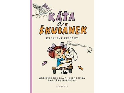 ALBATROS Káťa a Škubánek - Kreslené příběhy - Libuše Koutná