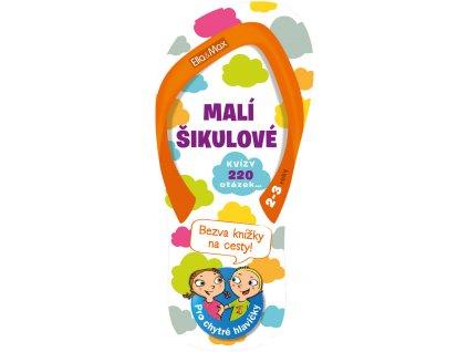 Ella&Max MALÍ ŠIKULOVÉ, 2-3 roky – Kvízy na cesty