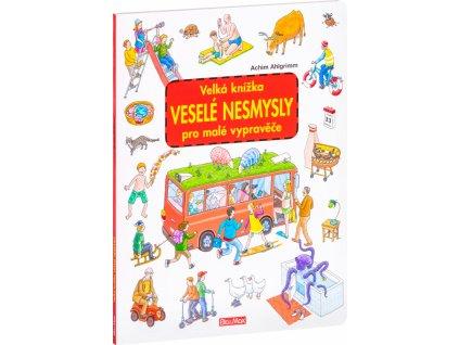 PRESCO GROUP Velká knížka VESELÉ NESMYSLY pro malé vypravěče