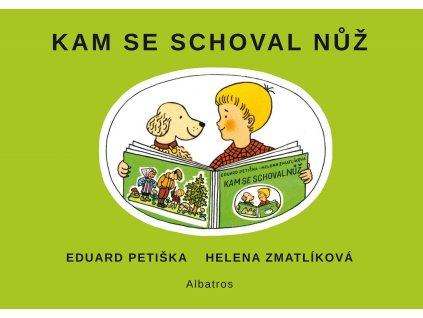 ALBATROS Kam se schoval nůž - Eduard Petiška