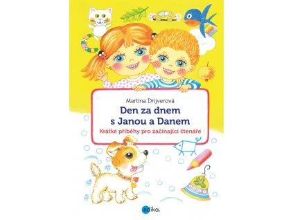 Edika Den za dnem s Janou a Danem - Martina Drijverová