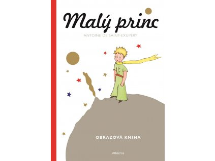 ALBATROS Malý princ - Malá obrazová kniha - Antoine de Saint-Exupéry