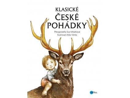 EDIKA Klasické české pohádky - Eva Mrázková