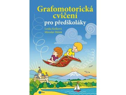 EDIKA Grafomotorická cvičení pro předškoláky - Lenka Košková