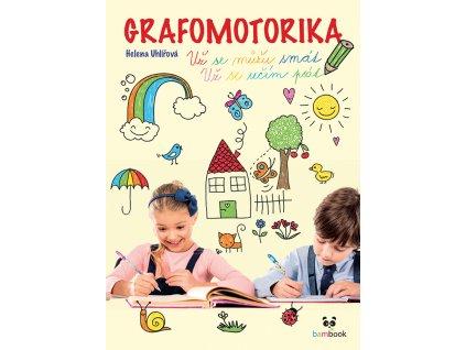Grafomotorika - Už se můžu smát, už se učím psát!