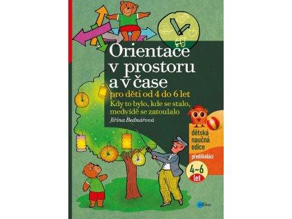 EDIKA Orientace v prostoru a čase pro děti od 4 do 6 let - Jiřina Bednářová
