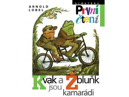 ALBATROS Kvak a Žbluňk jsou kamarádi - Arnold Lobel
