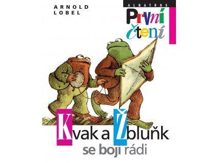 ALBATROS Kvak a Žbluňk se bojí rádi - Arnold Lobel