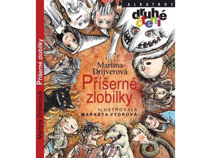 ALBATROS Příšerné zlobilky - Martina Drijverová