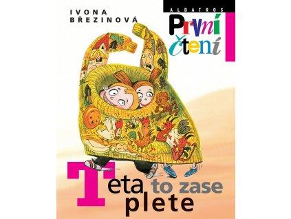 ALBATROS Teta to zase plete - Ivona Březinová
