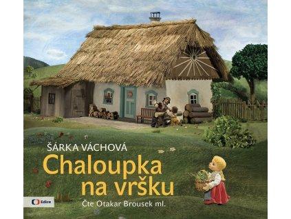 Chaloupka na vršku (audiokniha pro děti)