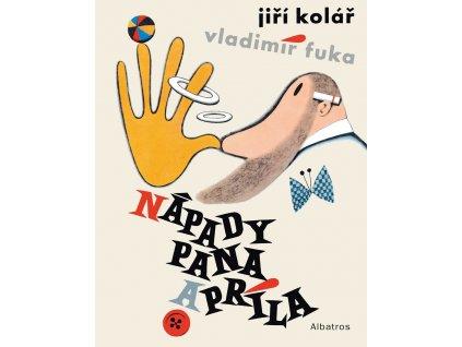 ALBATROS Nápady pana Apríla - Jiří Kolář