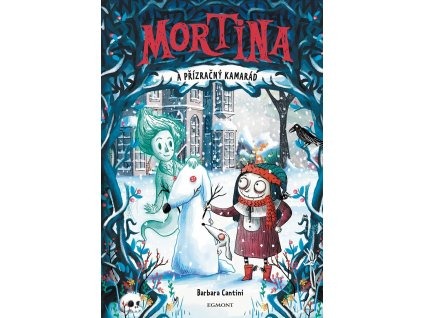 Egmont Mortina a přízračný kamarád - Barbara Cantini