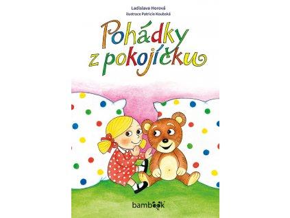 GRADA Pohádky z pokojíčku - Ladislava Horová