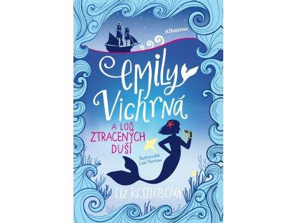 ALBATROS Emily Vichrná a loď ztracených duší - Liz Kesslerová