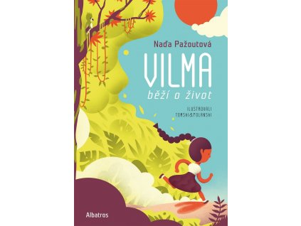 ALBATROS Vilma běží o život - Naďa Pažoutová