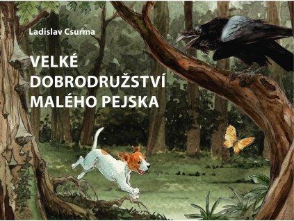 CPRESS Velké dobrodružství malého pejska - Ladislav Csurma