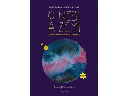 Pointa O nebi a zemi aneb Meteorologické pohádky - Ludmila Bakonyi Selingerová