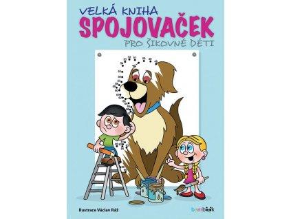GRADA Velká kniha spojovaček pro šikovné děti - Václav Ráž