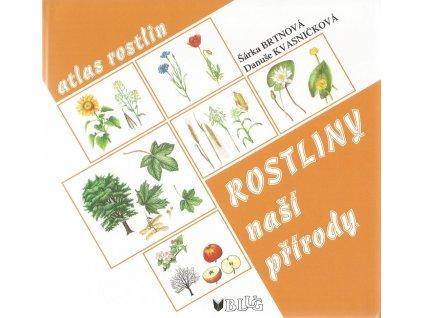 BLUG Rostliny naší přírody - Danuše Kvasničková