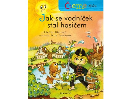 Fragment Čteme spolu – Jak se vodníček stal hasičem - Zdeňka Šiborová