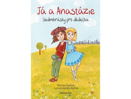 Fragment Já a Anastázie - Martina Boučková