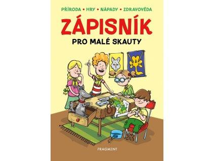 Fragment Zápisník pro malé skauty -  Zdeněk Chval, Martina Procházková, Martina Honzů