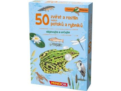 Expedice příroda:50 zvířat a rostlin našich potoků